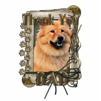 Thank You - Stone Paws - Chow Chow - Cinny - Dad Standing Photo Sculpture