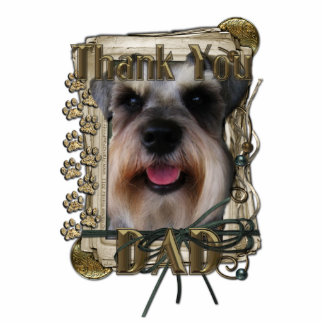 Thank you - Stone Paws - Schnauzer - Dad Cut Out