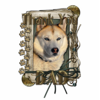 Thank You - Stone Paws - Siberian Husky Copper Dad Standing Photo Sculpture