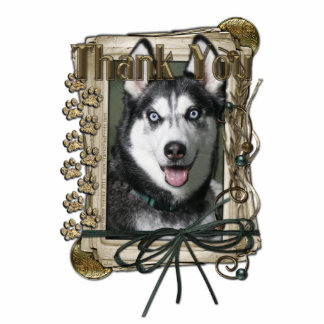 Thank You - Stone Paws - Siberian Husky Photo Cut Out