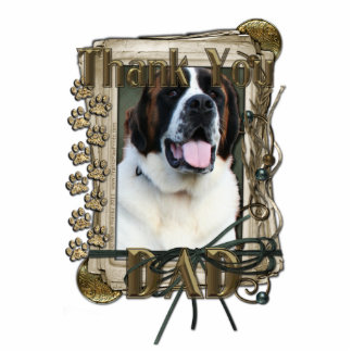 Thank You - Stone Paws - St Bernard - Mae - Dad Standing Photo Sculpture
