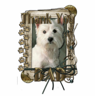 Thank You - Stone Paws - West Highland Terrier Dad Standing Photo Sculpture