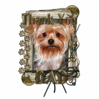 Thank You - Stone Paws - Yorkshire Terrier - Dad Standing Photo Sculpture