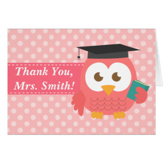 Thank You Teacher, Teacher Owl, Pink Polka Dots Greeting Card