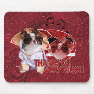 Thank You - Thank You Very Much - Chihuahua -Gizmo Mousepad