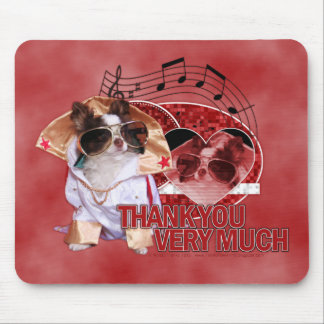 Thank You - Thank You Very Much - Chihuahua -Gizmo Mouse Pad