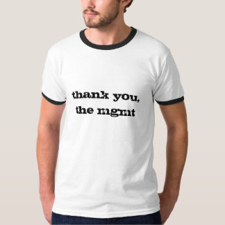 thank you,the mgmt T-Shirt