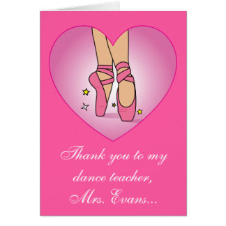 Thank you to my Dance Teacher: Name Customizable Greeting Card