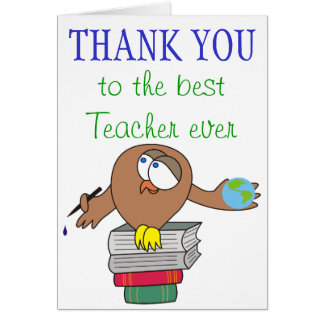 Thank You to the best Teacher ever Cards