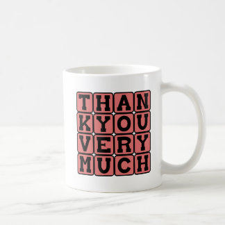 Thank You Very Much, Thoughtful Expression Mug