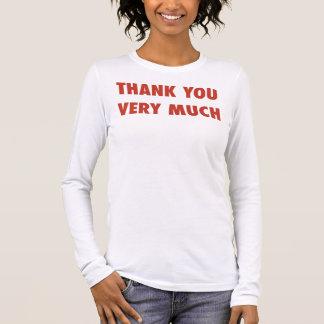 Thank You Very Much Women's Long Sleeve T-Shirt