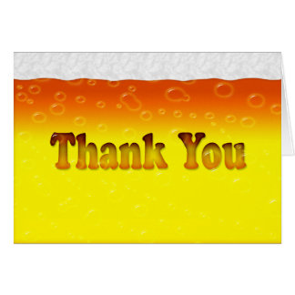 Thank You With Beer Foam & Bubbles Card