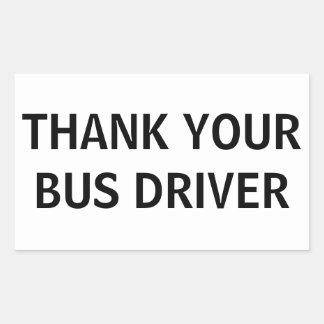 Thank Your Bus Driver Rectangular Sticker