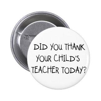 Thank Your Child's Teacher 6 Cm Round Badge