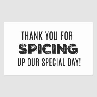 Thank Your for Spicing Up our Special Day Label