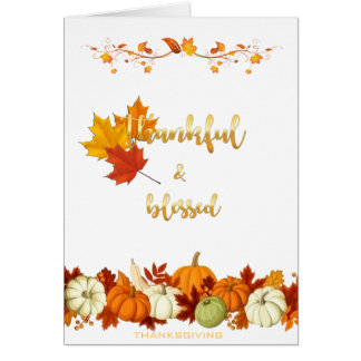 Thankful and Blessed Golden Script Thanksgiving Card