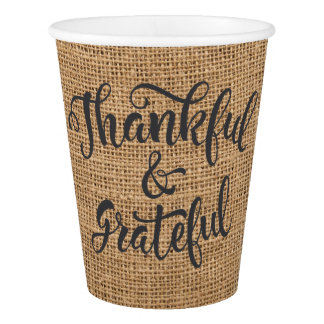 Thankful and Grateful Burlap Thanksgiving. Paper Cup
