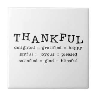 THANKFUL DELIGHTED GRATIFIED HAPPY JOYFUL JOYOUS P SMALL SQUARE TILE