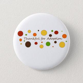 Thankful for Adoption 6 Cm Round Badge