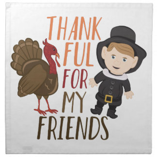 Thankful For Friends Printed Napkins