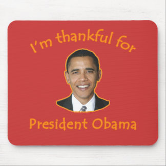 Thankful for President Obama T-shirts, Mugs Mousepads
