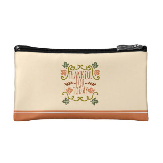 Thankful for Today Thanksgiving | Cosmetic Bag