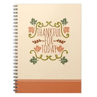 Thankful for Today Thanksgiving | Notebook