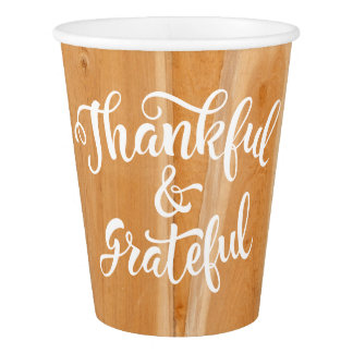 Thankful & Grateful Barnyard Wood Thanksgiving. Paper Cup