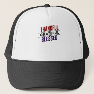 Thankful Grateful Blessed Trucker Hat