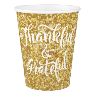 Thankful & Grateful Faux Gold Glitter Thanksgiving Paper Cup