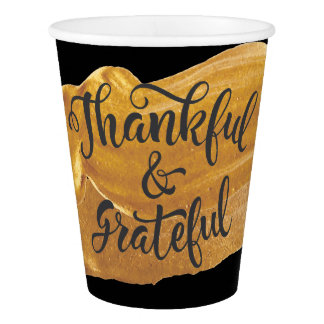Thankful & Grateful Faux Gold Paint Thanksgiving Paper Cup