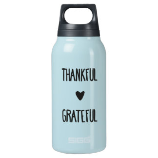 """""""THANKFUL & GRATEFUL"""" INSULATED WATER BOTTLE"""