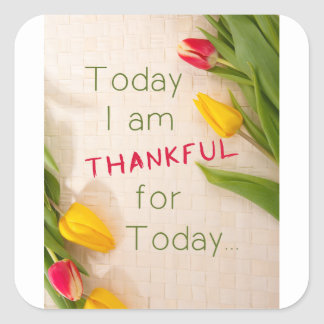Thankful Motivational Qoutes Square Sticker