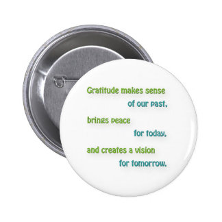 Thankful Quote - Gratitude makes sense of our pa … 6 Cm Round Badge