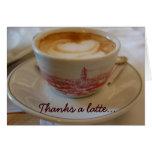 Thanks a latte appreciation greeting card