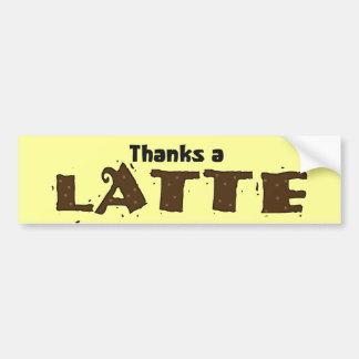 Thanks A Latte Bumper Sticker