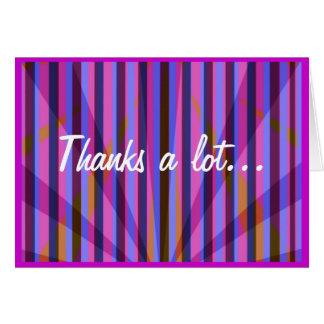 Thanks a lot... greeting card