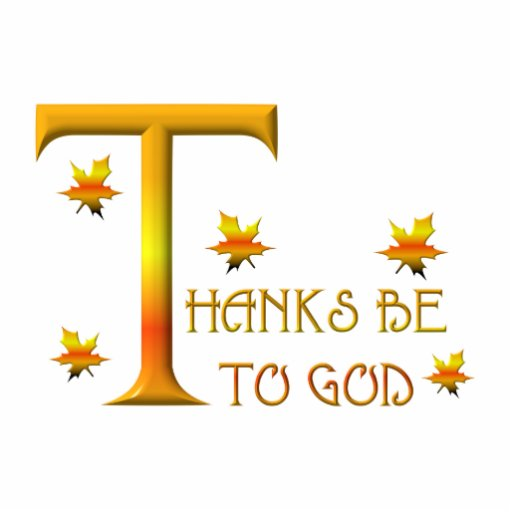 Thanks be to God (with Autumn colored leaves) Photo Cutouts