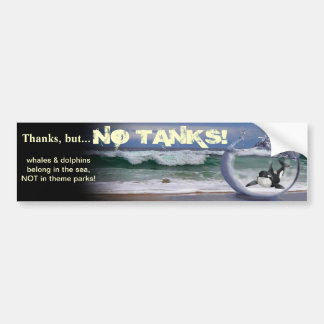 Thanks but, NO TANKS Bumper Sticker