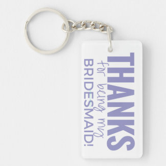 Thanks for being my Bridesmaid Photo Keychain