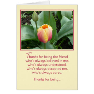 Thanks for being the friend... card