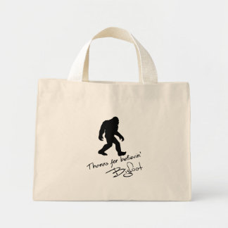 Thanks For Believin Bigfoot Autograph Mini Tote Bag