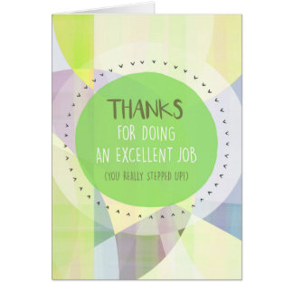 Thanks For Doing An Excellent Job! Card