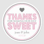 Thanks For Making Our Day Sweet (Pink / Gray) Sticker