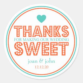 Thanks For Making Our Wedding Sweet (Teal/Orange) Round Sticker