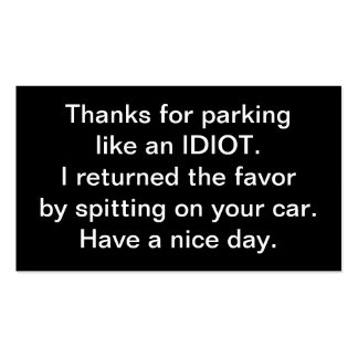 Thanks For Parking Like An Idiot Business Card