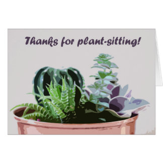 Thanks for plant-sitting card