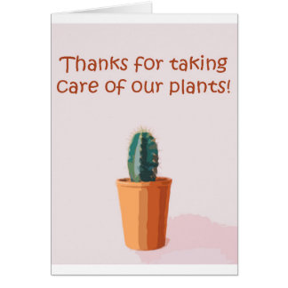 Thanks for taking care of our plants card