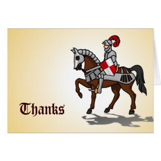 Thanks - Knight in shining armor Greeting Card