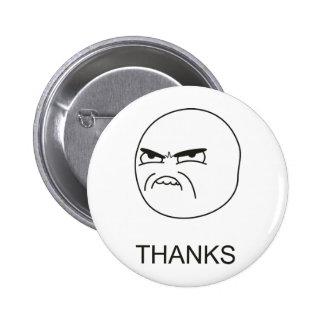 Thanks Meme - Pinback Button